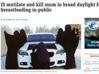 イスラム国女性警官隊、授乳中の母親の手足を切断。育児中の女性を特に敵視か?